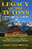 Legacy of the Tetons